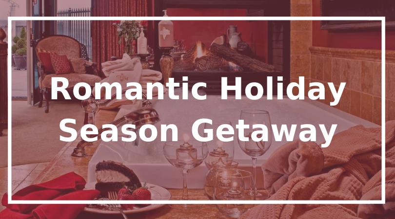 Romantic Holiday Season Getaway